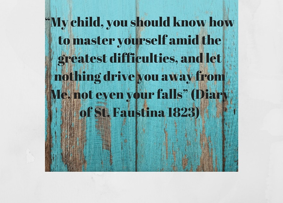 When We Fall and Fail As Mothers… Seeking Out Spiritual Strength