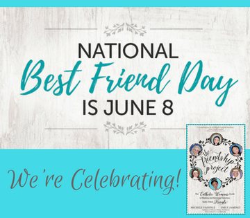 Celebrating National Best Friend Day - Inspire the Faith