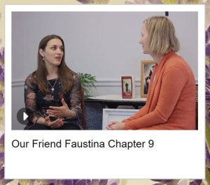 Michele and Emily talking in their Our Friend Faustina chapter 9 video