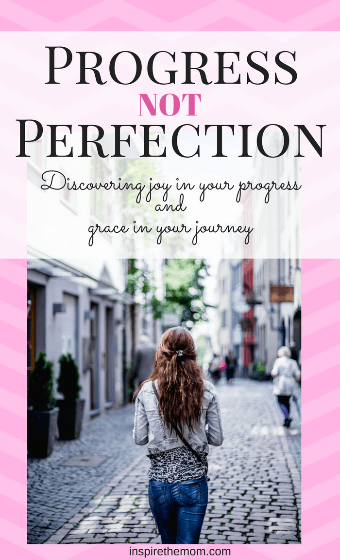 progress-not-perfection-discovering-joy-in-your-progress-and-grace-in-your-journey