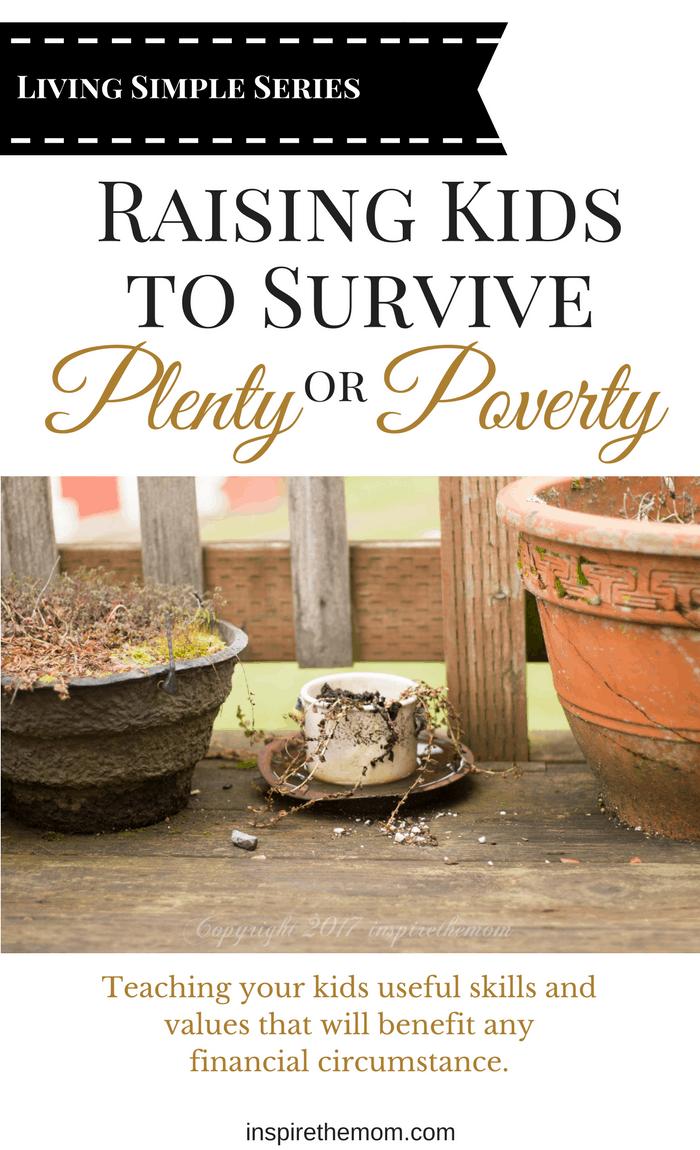 raising-kids-to-survive-plenty-or-poverty