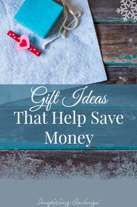 Find out how you can give the gift of frugality. Here are 13 gift ideas that help save money.