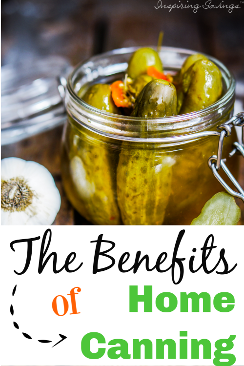 """Canned jar of pickles with text overlay """"The benefits of home canning"""""""