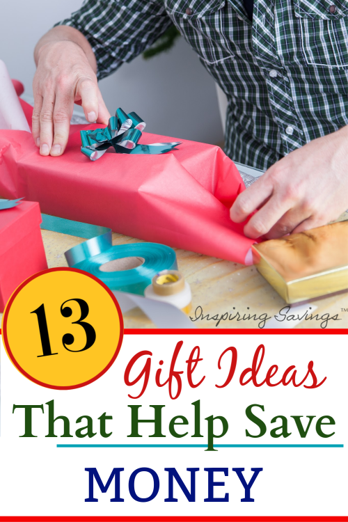 13 gift ideas that help save money