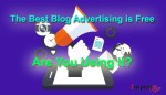 The Best Blog Advertising is Free - Are You Using It?