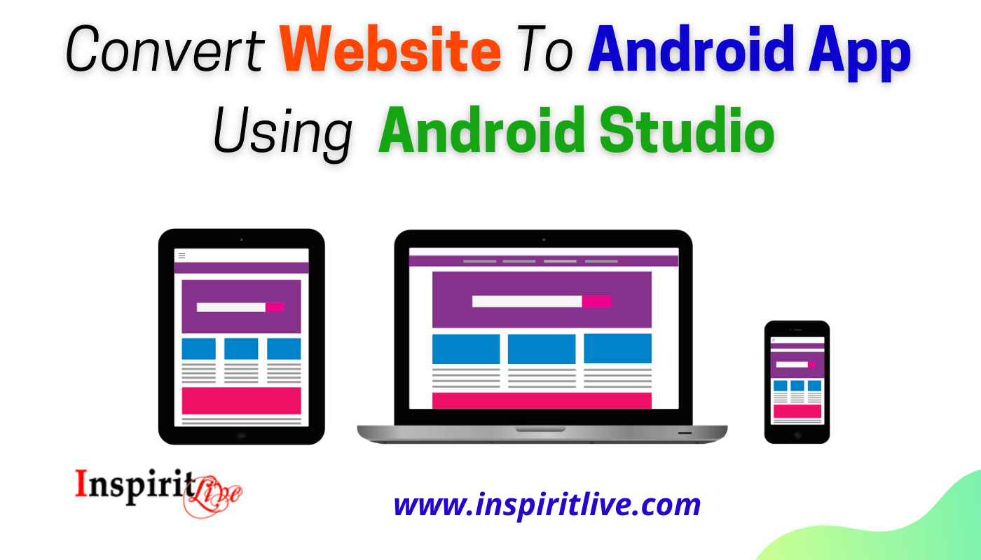 Convert Website To Android App Using Android Studio