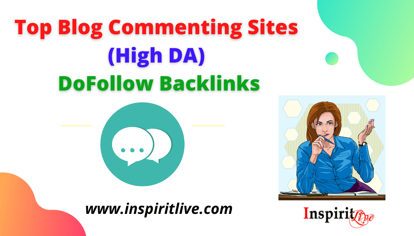 Top Blog Commenting Sites (High DA) - DoFollow Backlinks