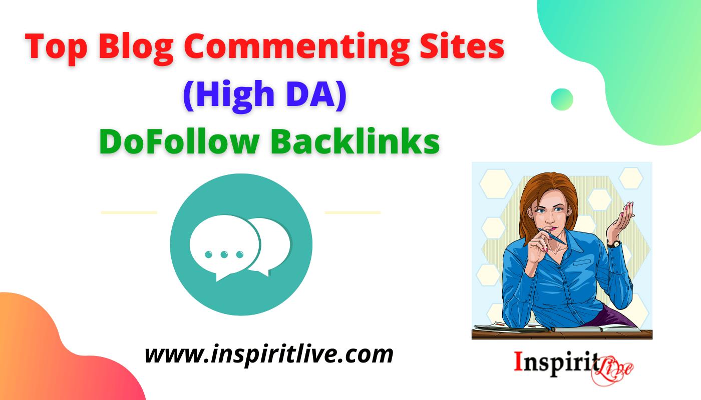 Top Blog Commenting Sites (High DA) - DoFollow Backlinks