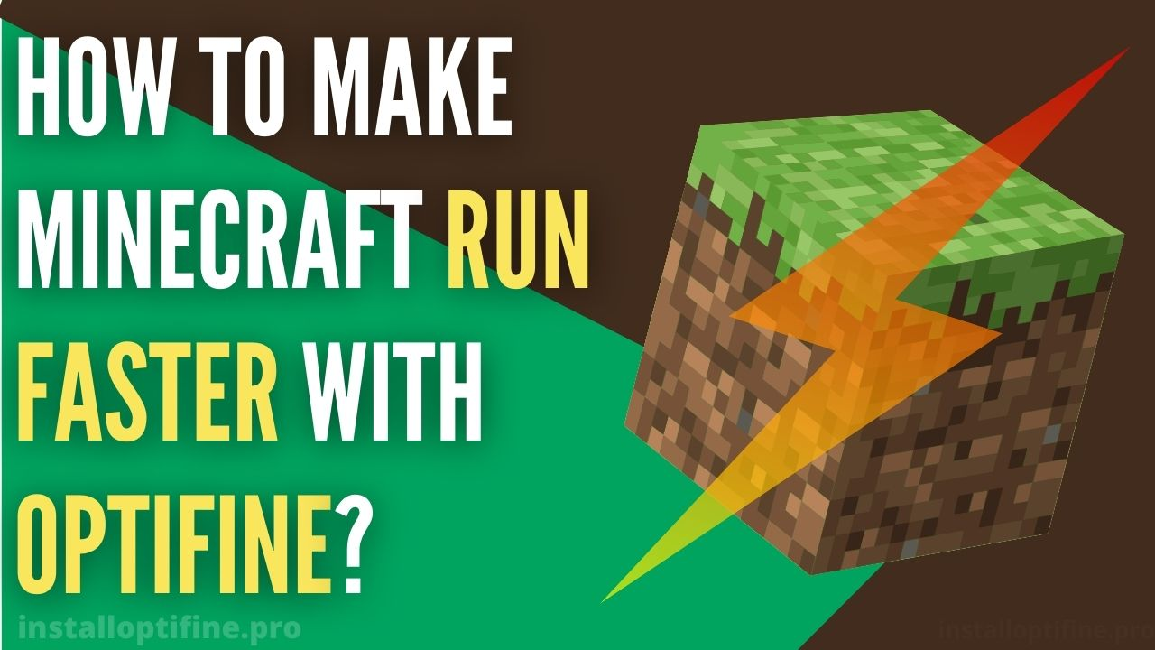 How To Make Minecraft Run Faster With Optifine