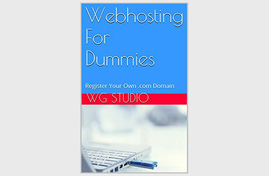 Webhosting For Dummies: Register Your Own .com Domain