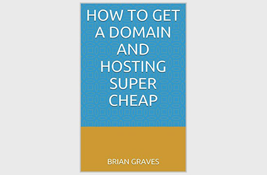 How To Get A Domain And Hosting Super Cheap