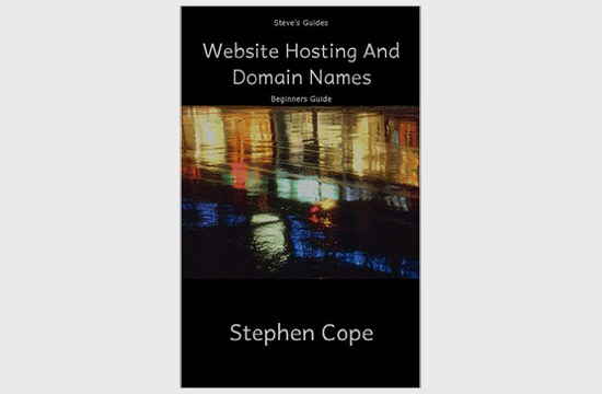 The Beginners Guide To Website Hosting And Domain Names