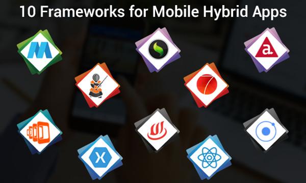 Best Hybrid App Development Frameworks