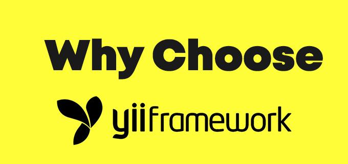 Reasons to Choose the Yii Framework