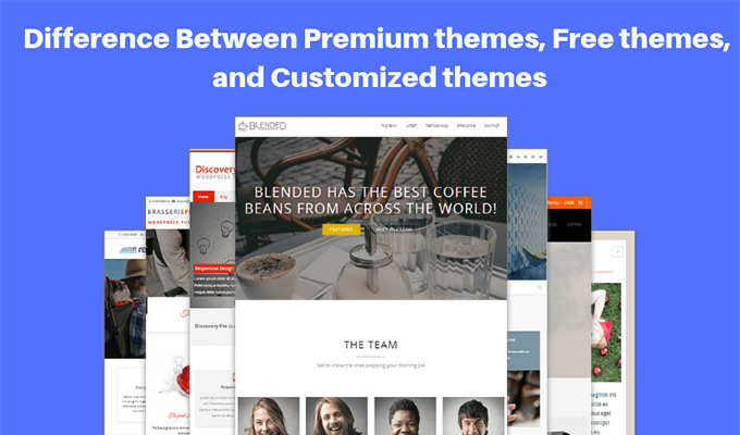 Premium themes, free themes, and customized themes