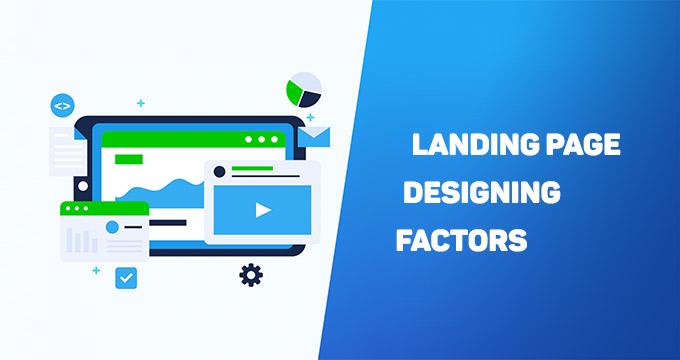Landing Page Designing Factors