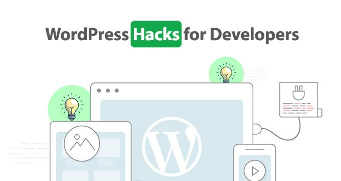 WordPress Hacks for Developers