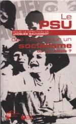 Le PSU : des idées pour un socialisme du XIXème siècle ?
