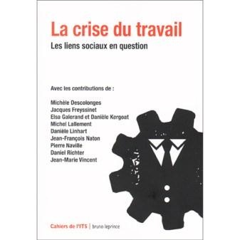 La crise du travail, couverture Cahiers de l'ITS Janvier 2015