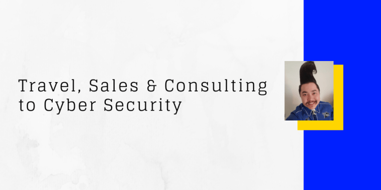 cyber security career change from travel sales consulting