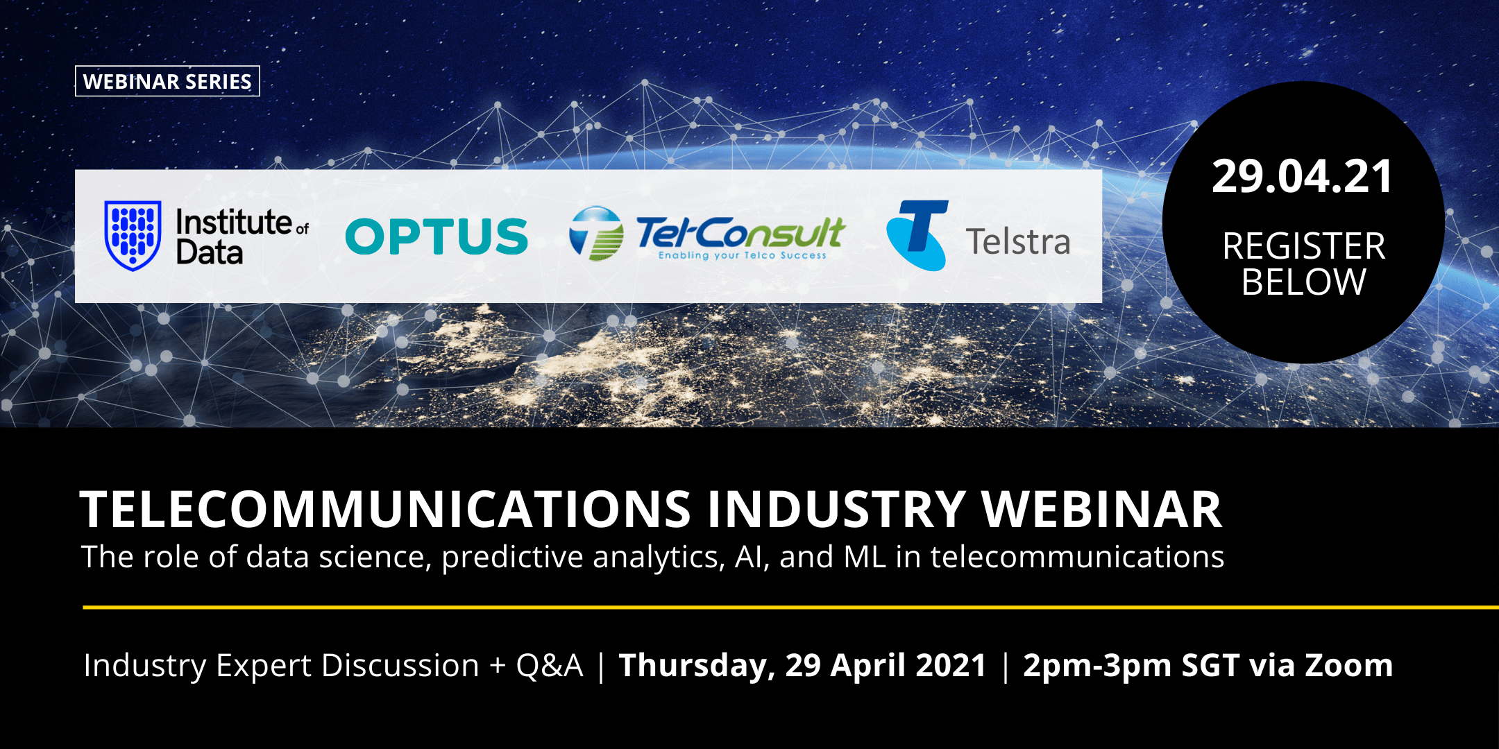 SGT Telecommunications Institute of Data Industry Data Science Webinar - 29 April 2021