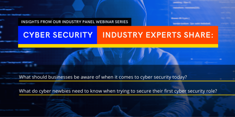 CyberSec industry experts share what businesses and cyber freshers need to know