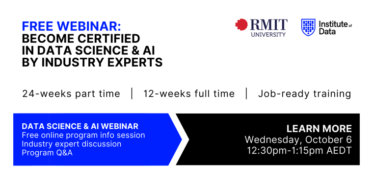 Institute of Data RMIT - Data Science and AI Program - Online Info Session - October 6 2021