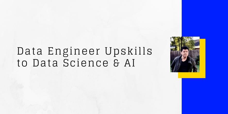 career change - data engineer to data scientist