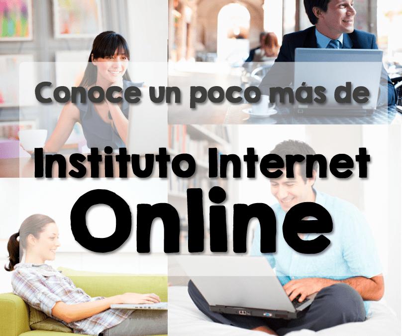 Instituto Internet ahora también con modalidad Online