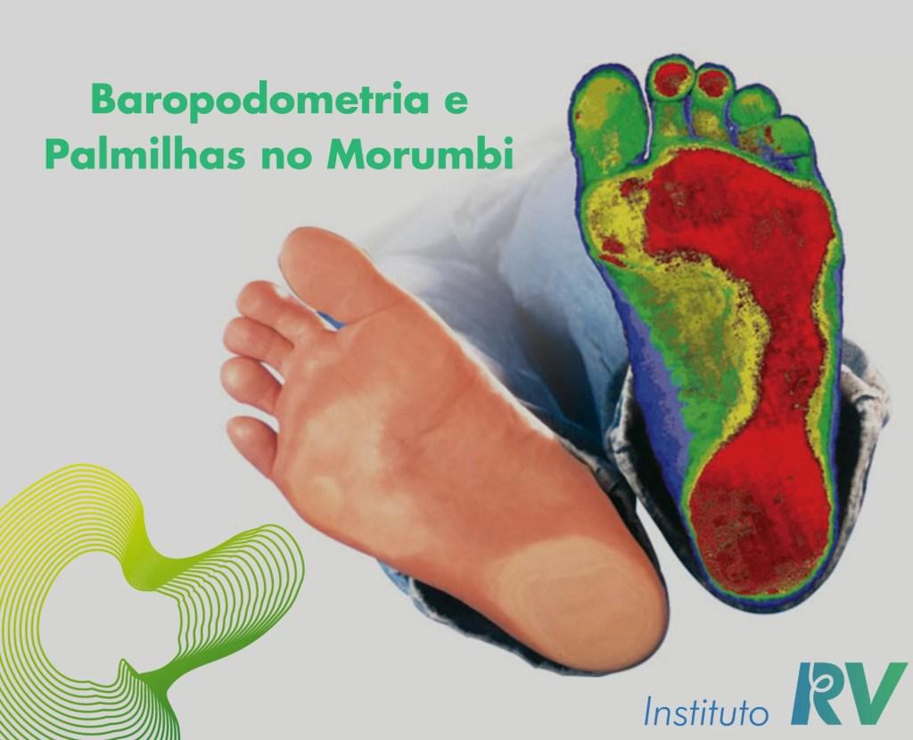 Baropodometria e Palmilhas no Morumbi