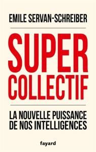 After Work #1 : Super collectif @ Institut Sapiens