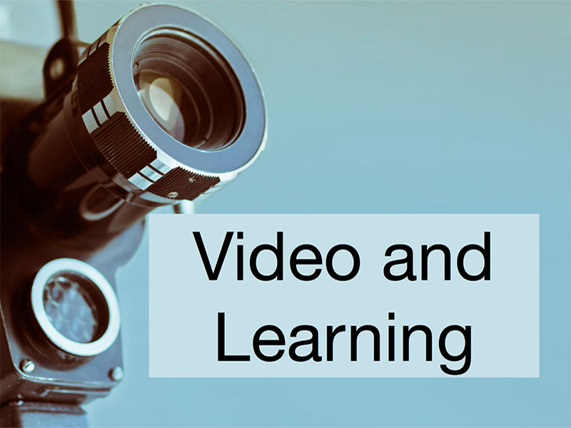 Video and Learning
