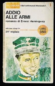 Ernest Hemingway, Addio alle armi
