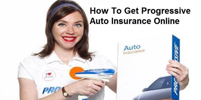 How To Get Progressive Auto Insurance Online