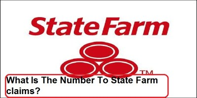 State Farm Claims Phone Number | How To Contact State Farm
