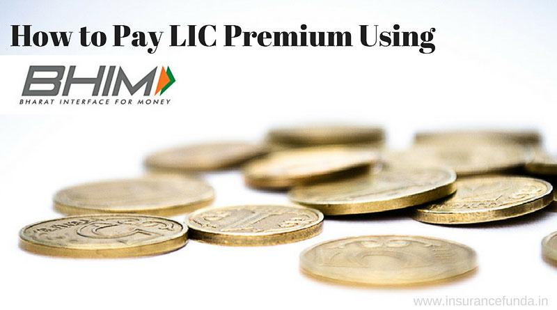 How to pay LIC premium using BHIM UPI app