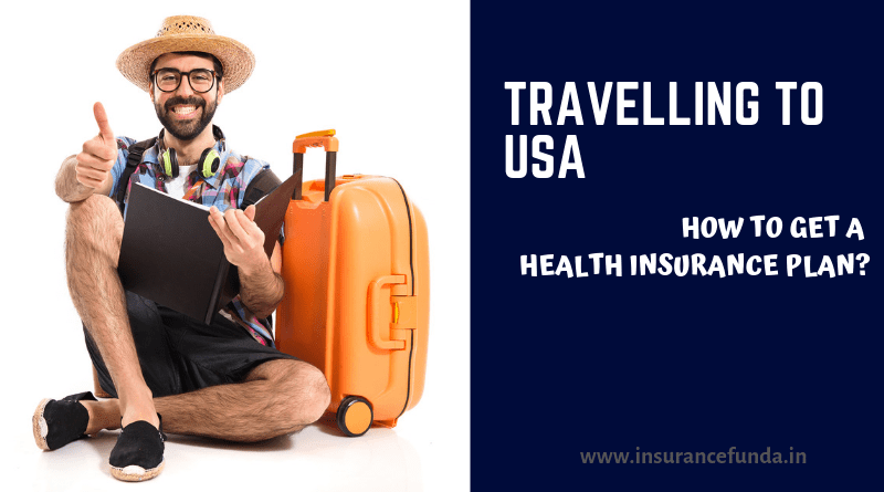 Travelling to USA - how to get a health insurance plan