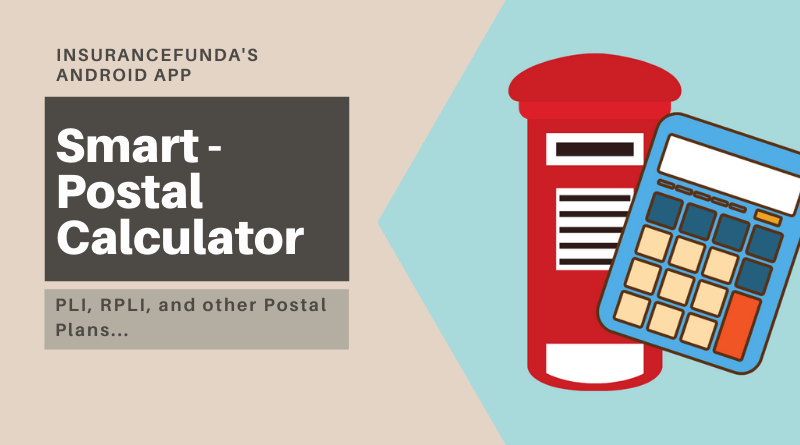Smart – Postal Calculator |  Excellent PLI and RPLI Calculator – Insurance Fund