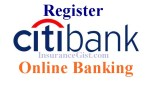 www.citibankonline.com – How To Register Citibank Online Banking Account