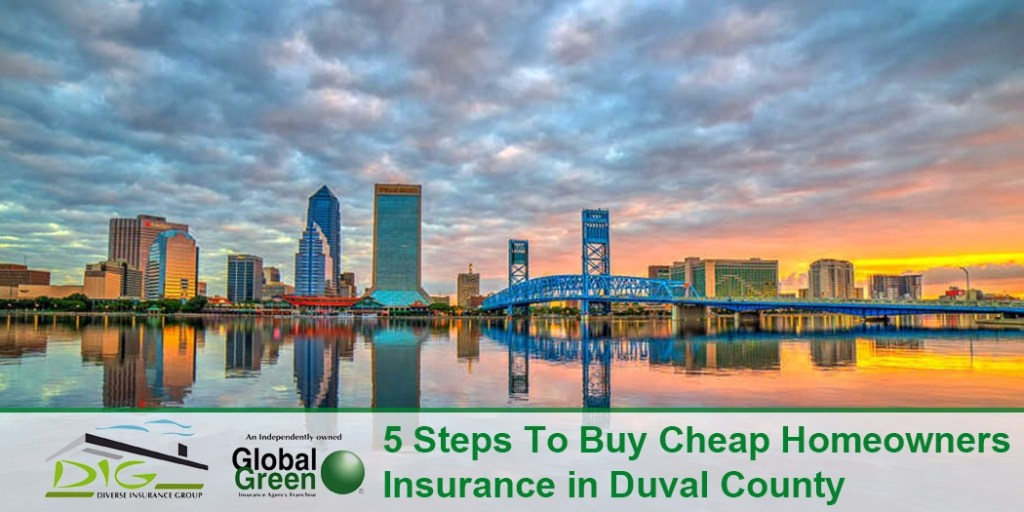 5 Steps to Buy Cheap Homeowners Insurance in Duval County