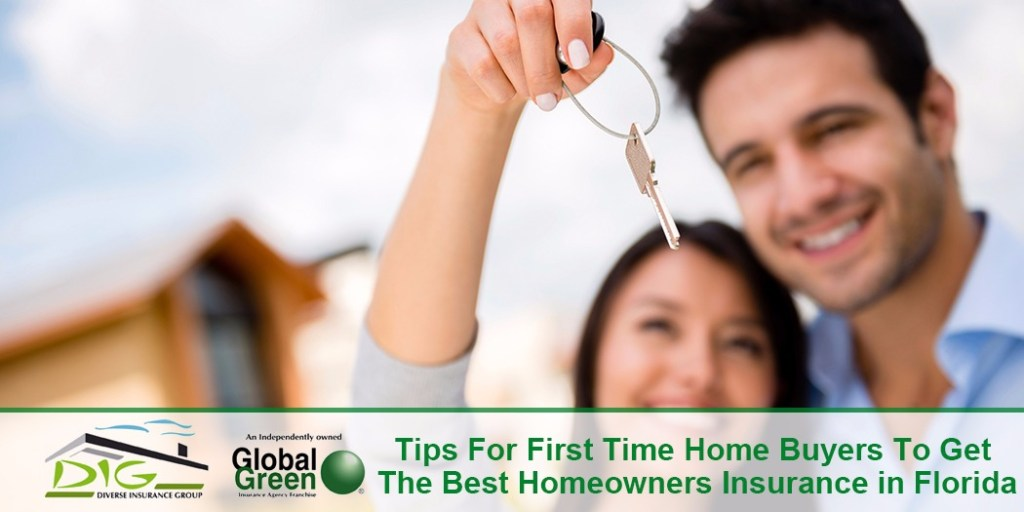 Tips For First Time Home Buyers to Get the Best Homeowners Insurance in Florida