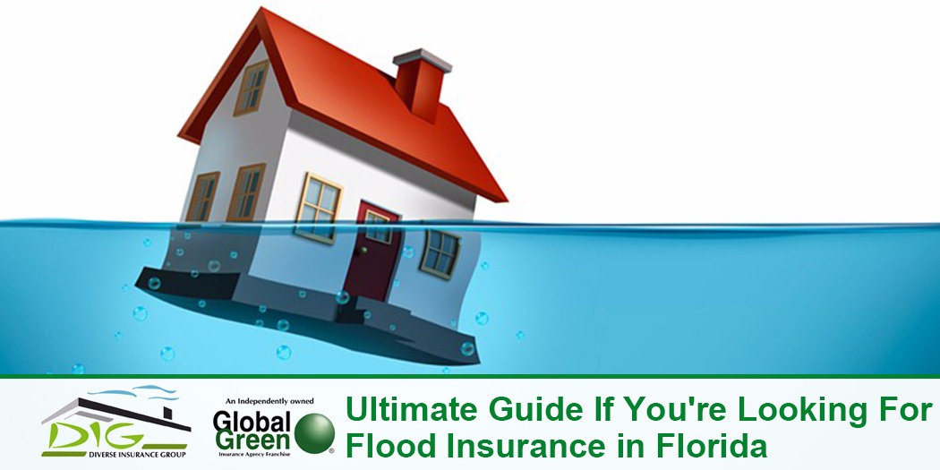 Ultimate Guide If You're Looking for Flood Insurance in Florida