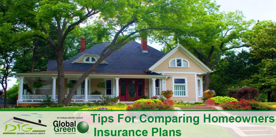 Tips For Comparing Homeowners Insurance Plans
