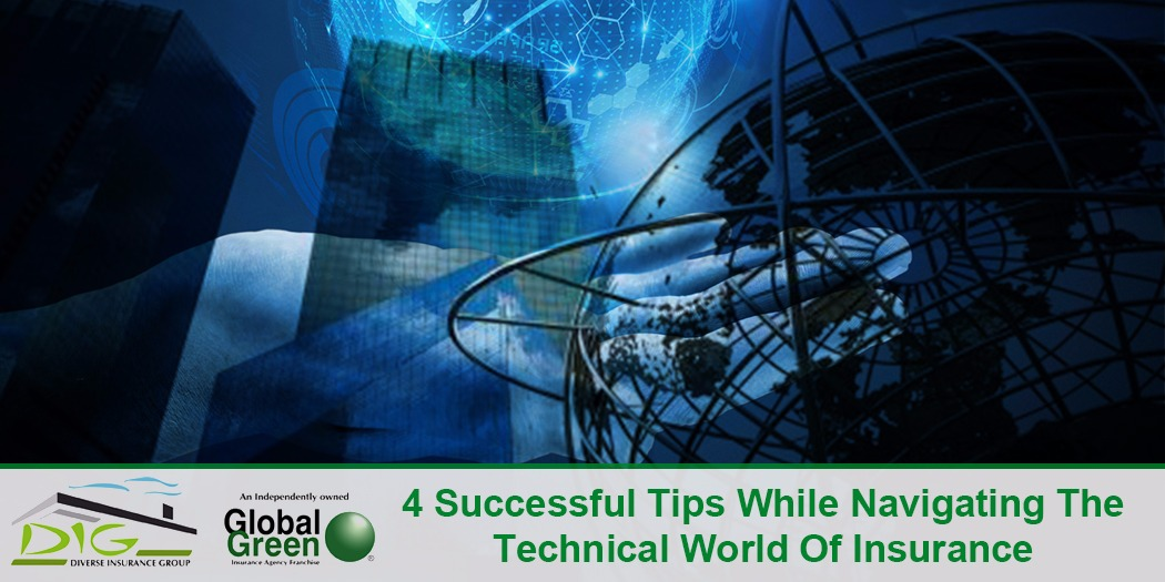 4 Successful Tips While Navigating The Technical World Of Insurance