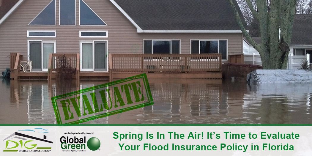 Spring Is It The Air! It's Time To Evaluate Your Flood Insurance Policy In Florida