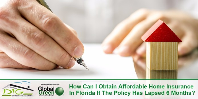 How Can I Obtain Affordable Home Insurance In Florida If The Policy Has Lapsed 6 Months Homeowners Insurance Services Insurefloridians Com