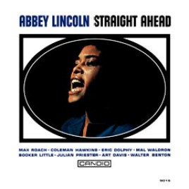 Abbey Lincoln – Straight Ahead