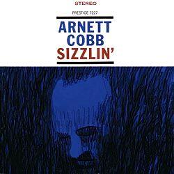 Arnett Cobb –  Sizzlin'