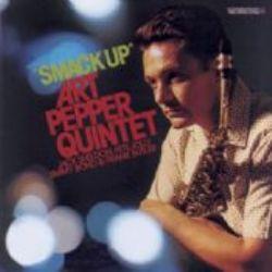 Art Pepper Quintet – Smack Up