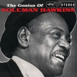 Coleman Hawkins – The Genius Of Coleman Hawkins